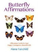 Butterfly Affirmations - Alana Fairchild